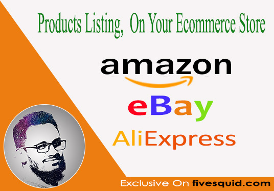 I will do product listing for 3dcart, amazon, eBay eCommerce store