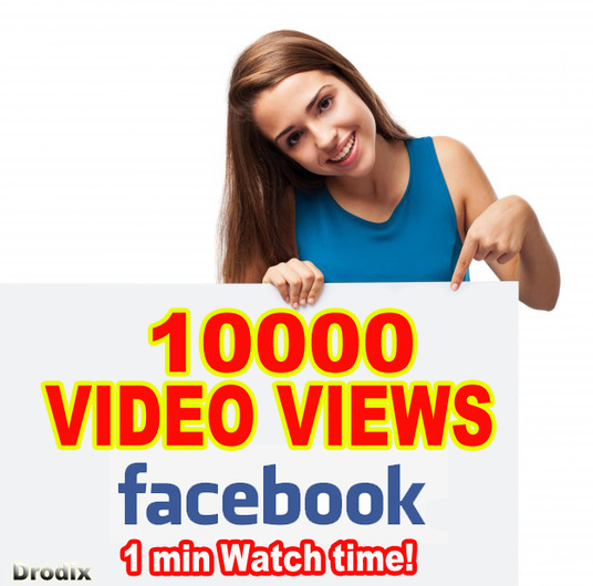 I will Provide 10000 Facebook Video Views - Watch Time