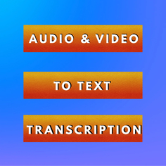 I will transcribe up to 30 minutes of audio or video