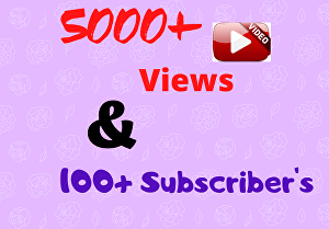 I will Provide High Quality 5000+ You tube views & 100+ Subscribers