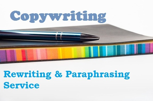 rewrite or paraphrase your document, article or blog up to 2,000 words