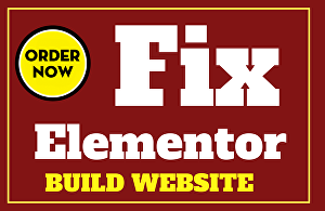 I will fix, create, build a Wordpress website with Elementor pro