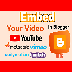 I will Manually Embed Your Youtube Video On Blogger Blogs