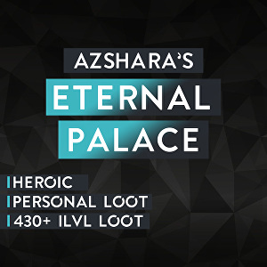 I will help you to complete azshara eternal palace US and EU server