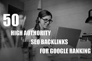 I will manually create 50 high Authority SEO Backlinks service, for google ranking
