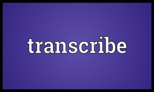 transcribe your videos and audios