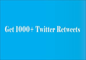 I will Add 1000+ Real And Permanent Twitter-Retweets