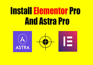 I will install elementor pro and astra pro with license keys