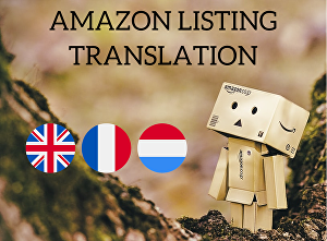 I will translate amazon listings into english, french or dutch