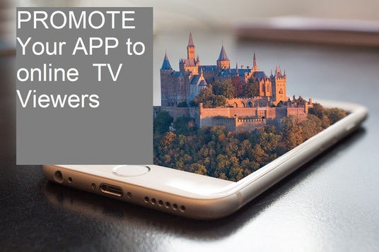 Promote Mobile App on an Online  TV channel with over 100,000 viewers