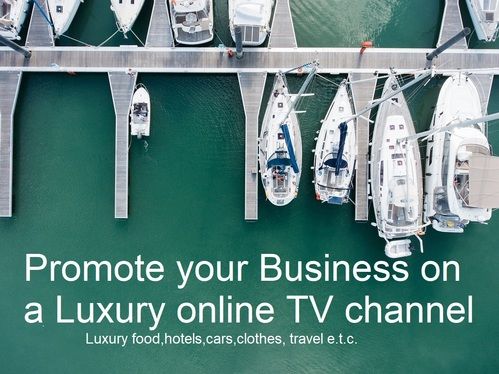 Advertise your Business on a Luxury online TV Channel that generates up 150,000 viewers