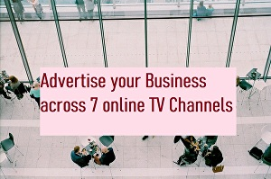 I will Put your video Advert or Image Advert on an Online TV channel with  up to 250,000 viewers