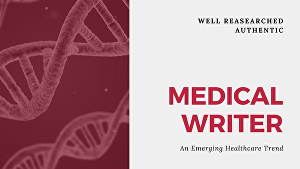 I will do any kind of medical writing