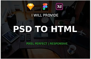 I will Convert PSD, XD and Sketch to html