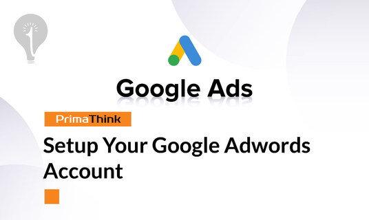 Setup Your Google Adwords Account