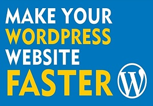 I will do Wordpress Website Speed Optimization, Speed Up Wordpress Website