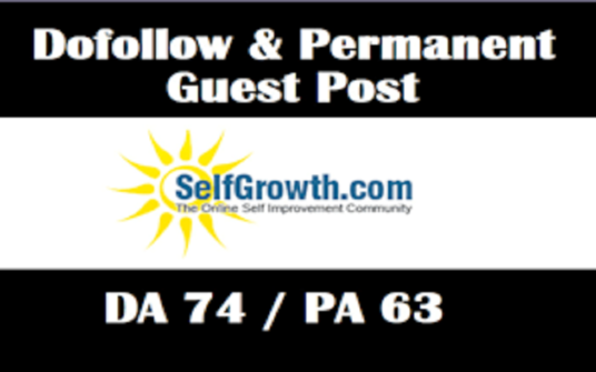 Write and Publish A Guest Post On Selfgrowth DA74 with Dofoll0w Backlink