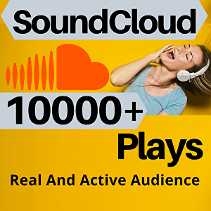 I will Give You 10000+ Soundcloud Plays