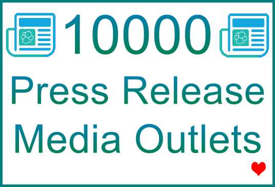 Submit Your Press Release Article to 10,000 Top-Tier Media Outlets