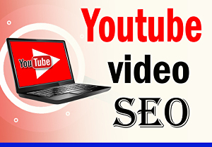 I will do best youtube video SEO for improving video ranking