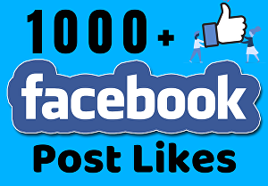 I will provide 1000+ Facebook post likes for you