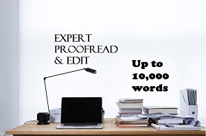 I will professionally proofread and edit up to 10,000 words of any creative or non-fiction writte
