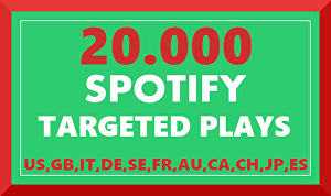 I will Add 20.000 Spotify Plays  Targeted - Real Spotify Plays