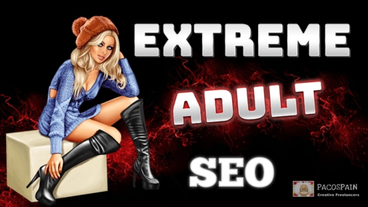 Do Extreme Adult SEO For Your XXX Niche Website