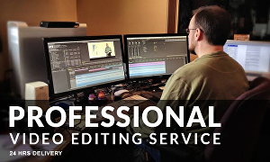 I will do professional video editing and post production