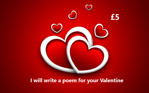 I will write a Valentine's Poem for your loved one