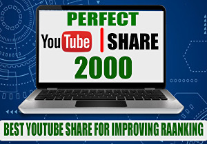 I will provide 2,000+ Youtube Video Share for viral video