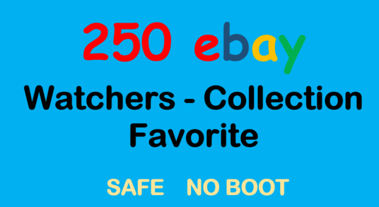add 250 Ebay watchers to boost your Ebay sales