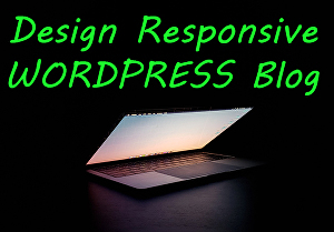 I will design responsive wordpress blog for you