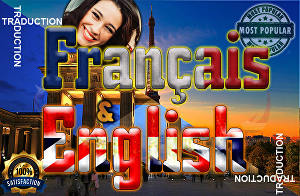 I will provide perfect English to french translation or French to English translation