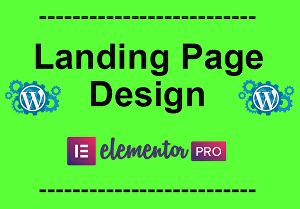 I will create responsive landing page using Elementor Pro