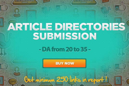 Do 7450 Article Directories Submission High DA DoFollow Backlinks