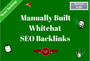 I will build high-quality whitehat SEO backlinks through manual link building