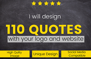 I will design 110 inspirational quotes images with website or logo