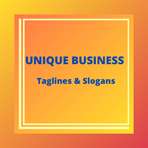 I will create 10 catchy taglines or  slogans for your business