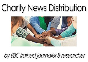 I will distribute your Charity news to every UK National, Regional & Local newspaper
