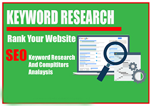 I will give  you SEO keyword research and competitor analysis