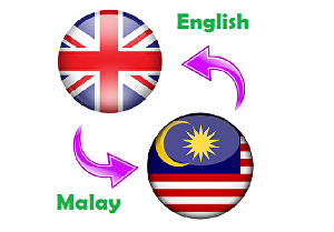 I will translate anything from English to Malay and vice versa