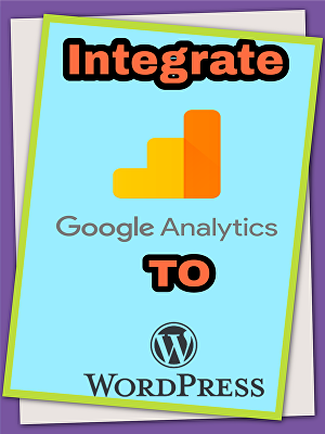 I will integrate google analytics to WordPress website