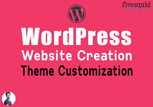 I will design or build a custom wordpress website and do wordpress theme customization
