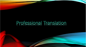 I will translate text from Bulgarian to English and vice versa