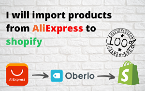 I will import products from aliexpress to shopify store