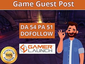 I will do a game guest post on gamerlaunch da54