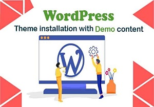 I will install wordpress setup theme as demo content and install required plugins