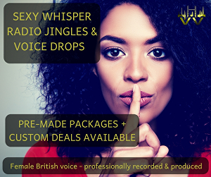 I will send whisper DJ drops  -  British female voice