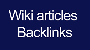 I will Give 10000 Wiki articles Backlinks contextual backlinks